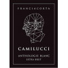 Stefano Camilucci Franciacorta Extra Brut Anthologie Blanc 2014